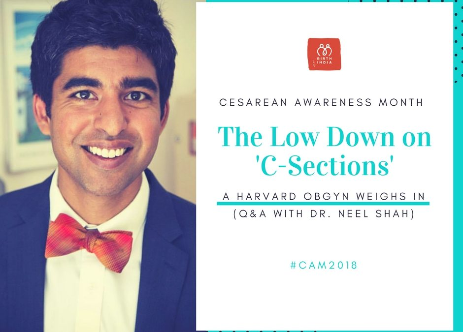 FB Live with Dr. Neel Shah – Cesarean Awareness Month 2018